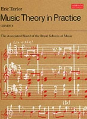 Music Theory in Practice: Grade 4,Eric Taylor