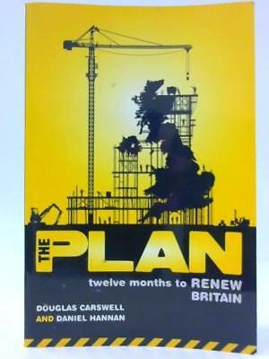 The Plan: Twelve Months to Renew Britain (Douglas Carswell - 2008) (ID:67623)