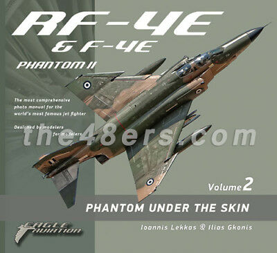 RF-4E / F-4E Phantom Under the Skin (volume 2) FREE WORLDWIDE SHIPPING