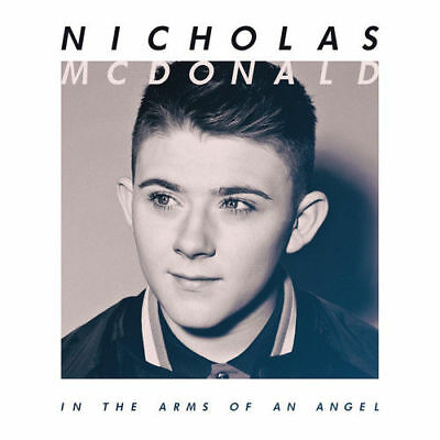 Nicholas McDonald In The Arms Of An Angel CD Album New & Sealed