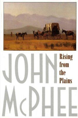 Rising from the Plains by John McPhee (1987, Paperback)