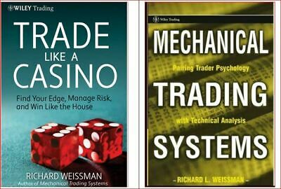 Trade Like a Casino + Mechanical Trading Systems/Weissman (Phones/Tab/PC*OnLy)