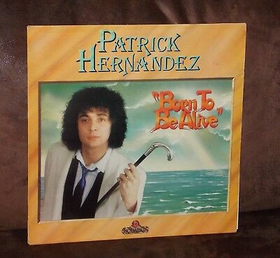 Vinyl-LP: PATRICK HERNANDEZ - Born To Be Alive (1979)