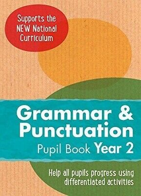 Year 2 Grammar and Punctuation Pupil Book: English KS1 (Ready, Steady,...