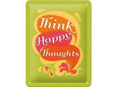 Nostalgic Art – Blechschild 15 x 20 cm - Think Happy Thoughts