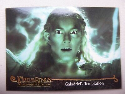 TOPPS Card : LOTR The Fellowship Of The Ring  #145 GALADRIEL'S TEMPTATION