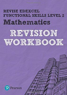 REVISE Edexcel Functional Skills Mathematics Level 2 Workbook (Revise Functional