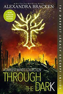 A Darkest Minds Novel: Through the Dark (Bonus Content)-Alexandra Bracken