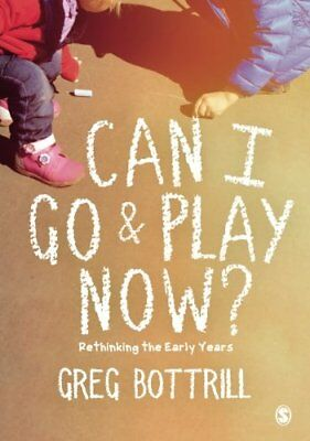 Can I Go and Play Now? : Rethinking Continuous Provision for the Early Years-Gre