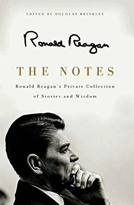 The Notes: Ronald Reagan's Private Collection of Stories and Wisdom-Ronald Reaga