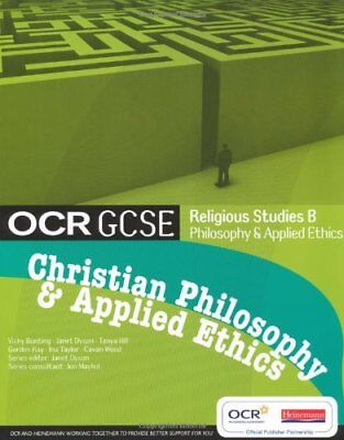 OCR GCSE Religious Studies B: Christian Philosophy and Applied Ethics Student Bo
