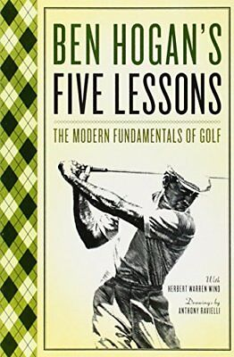Ben Hogan's Five Lessons: The Modern Fundamentals of Golf-Ben Hogan