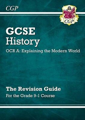 New GCSE History OCR A: Explaining the Modern World Revision Guide - for the Gra