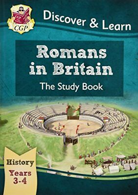 KS2 Discover & Learn: History - Romans in Britain Study Book, Year 3 & 4 (for th