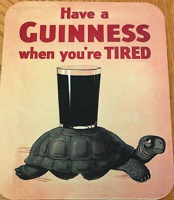 """Have a GUINNESS when you're TIRED fabric computer mousepad 8"""" x 10"""""""