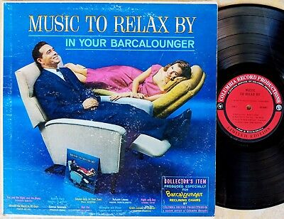 EASY CHAIR EASY LISTENING LP: MUSIC TO RELAX BY IN YOUR BARCALOUNGER recliner