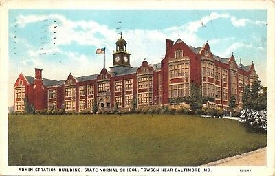 TOWSON near BALTIMORE MD-ADMINISTRATION BLDG STATE NORMAL SCHOOL POSTCARD 1930