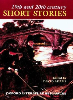 19th and 20th Century Short Stories (Oxford Literature Resources),David Adams