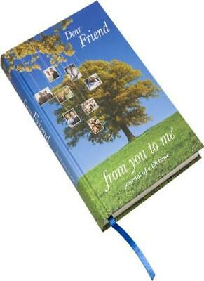 Dear Friend, from you to me (Journal of a Lifetime)(B5),Journals of a Lifetime,