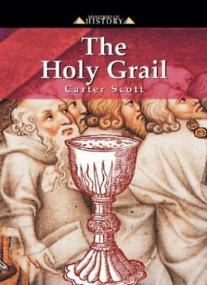 The Holy Grail (Mysteries of History),C. Scott