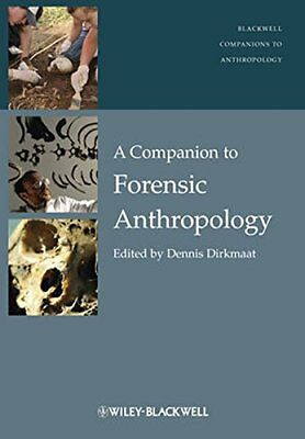 A Companion to Forensic Anthropology (Blackwell, Dirkmaat+=