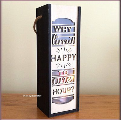 Why Limit hAppy to One Hour Lighted Wine Bottle Gift Carrier Wood Box Lantern