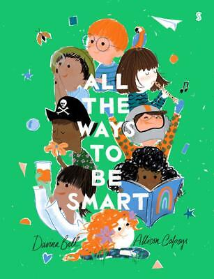 All the Ways to be Smart by Allison Colpoys Hardcover Book Free Shipping!