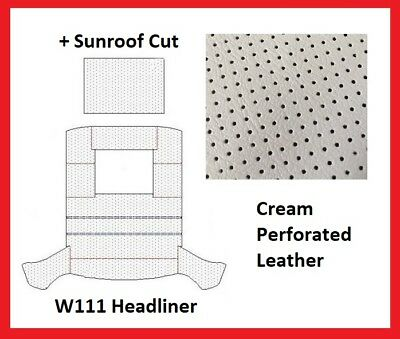 Mercedes W111 Roof Ceiling Headliner Cream Perforated Leather +Sunroof