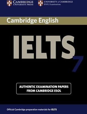 Cambridge Ielts 7 Student's Book with Answers (IELTS Practice Tests), Esol#*
