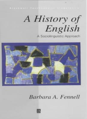 A History of English: A Sociolinguistic Approac, Fennell+=