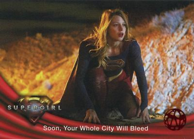 Supergirl Season 1 Red Foil Base Card #04 Soon, Your Whole City Will Bleed