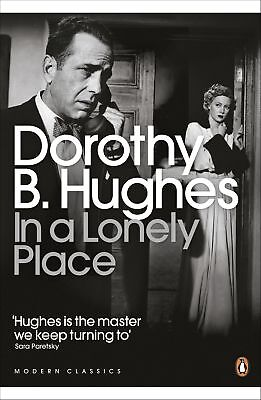 In a Lonely Place, Dorothy B. Hughes