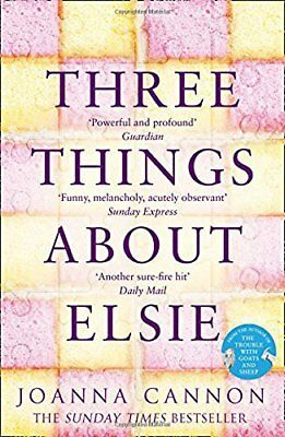 Three Things About Elsie: A Richard and Judy Book Club Pick 2018,Joanna Cannon