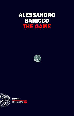 The Game - Baricco Alessandro