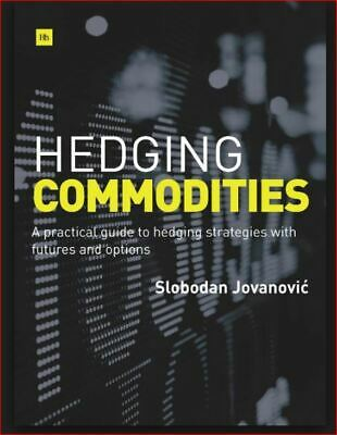 Hedging Commodities         *4 Phone/Tab/PC*ONLY*
