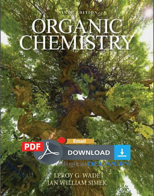 [PDF Textbook] ORGANIC CHEMISTRY 9TH EDITION, - Wade (2-Semester). Email Deivery