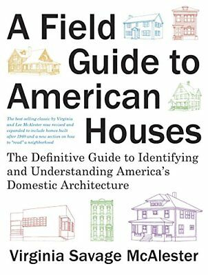 A Field Guide to American Houses (Revised): The Definitive Guide t…