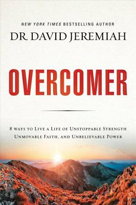 Overcomer : Finding New Strength in Claiming God's Promises by David Jeremiah...