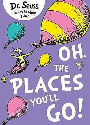 Oh, The Places You'll Go by Dr. Seuss Book NEW & Free Post AU