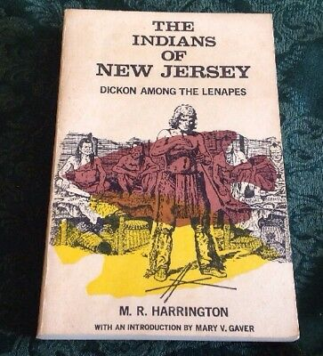The Indians of New Jersey DICKON AMONG THE LENAPES Harrington Gaver 1963 Rutgers