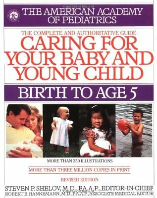 Caring for Your Baby and Young Child: Birth to Age 5 (Child Care),AAP - America