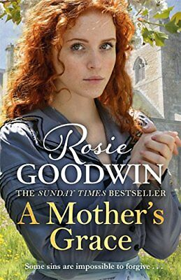 A Mother's Grace: The heart-warming Sunday Times bestseller,Rosie Goodwin