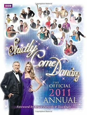 Strictly Come Dancing: The Official 2011 Annual,Bruce Forsyth, Tess Daly