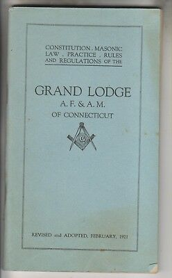 1921 Booklet - Grand Lodge A.f. & A.m. Of Connecticit - Masonic Law Constitution