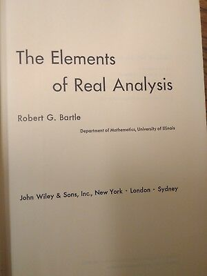 THE ELEMENTS OF Real Analysis By Robert G Bartle