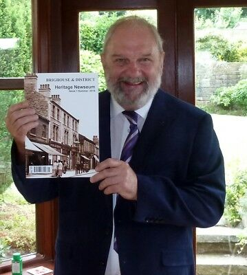 Brighouse and District Heritage Newseum magazine the 2nd issue September 2018...