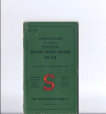 1939 Singer Model 99 Electric Sewing Machine Instruction Manual - 99-13