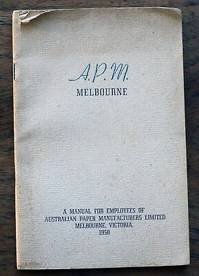 OLD BOOKLET APM Melbourne Manual for Employees Aust Paper Manufactures 1950