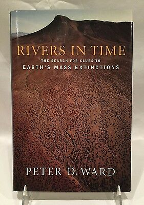Rivers in Time: The Search for Clues to Earth's Mass Extinctions (FREE SHIPPING)