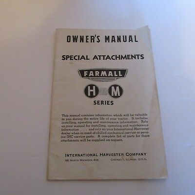 VINTAGE OWNER'S MANUAL FARMALL SPECIAL ATTACHMENTS H AND m SERIES 1945-nice